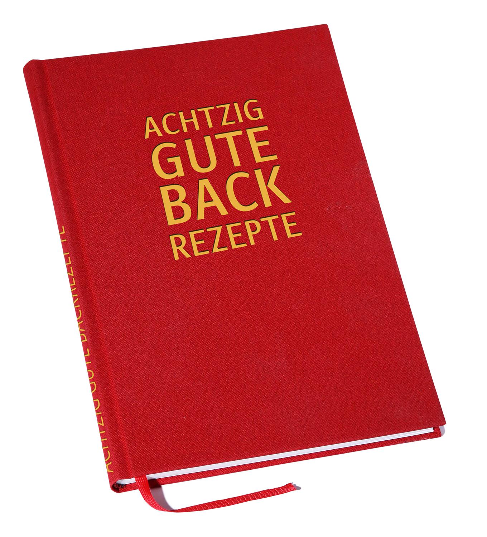 """Das neue Backbuch """"Achtzig gute Backzepte"""""""